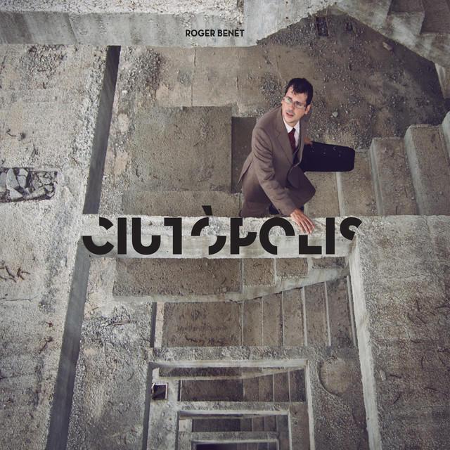 Ciutòpolis (Roger Benet) - Viasona