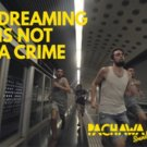 Dreaming Is Not a Crime