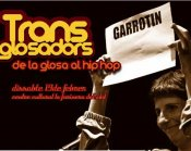 Cartell, Transglosadors 2011, glosa